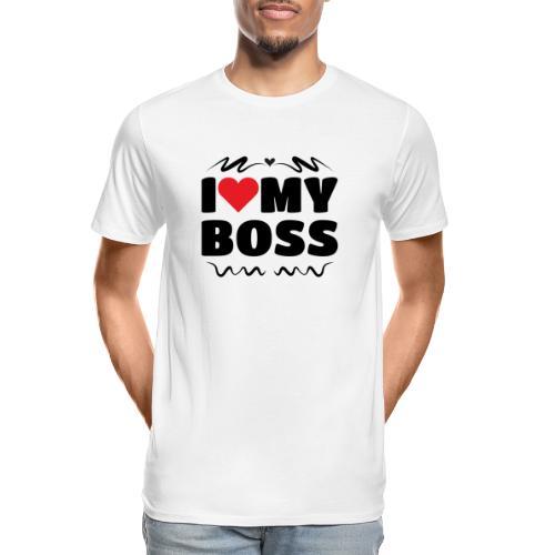 I love my Boss - Men's Premium Organic T-Shirt