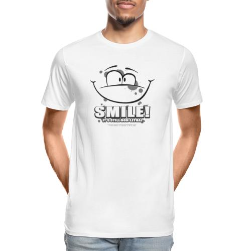 Smile - it's still non-lethal - Men's Premium Organic T-Shirt