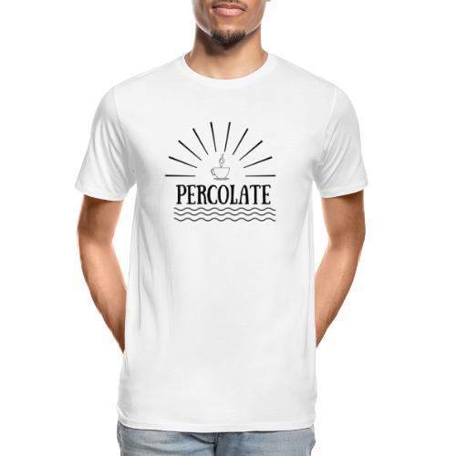 Percolate - Men's Premium Organic T-Shirt