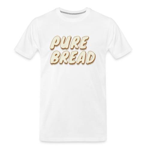 Pure Bread - Men's Premium Organic T-Shirt