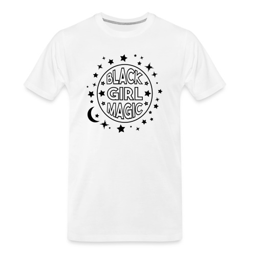 Black girl magic - Men's Premium Organic T-Shirt