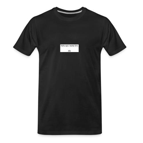 epic meme bro - Men's Premium Organic T-Shirt