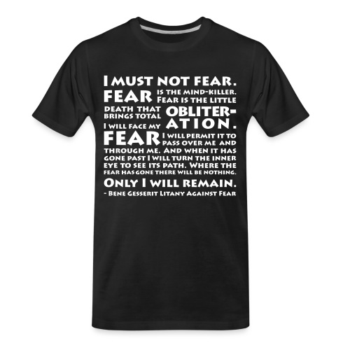 Litany Against Fear - Men's Premium Organic T-Shirt