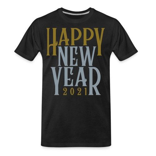 2021HAPPY NEW YEAR! in Metallic Gold & Silver - Men's Premium Organic T-Shirt