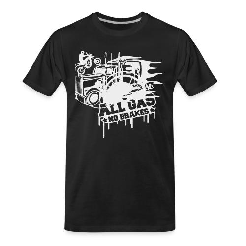 All Gas no Brakes - Men's Premium Organic T-Shirt