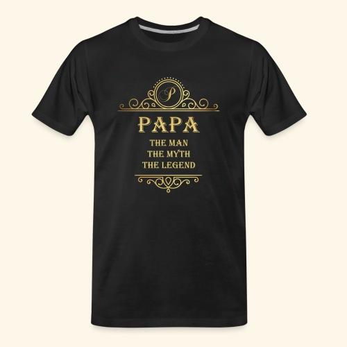 Papa the man the myth the legend - 2 - Men's Premium Organic T-Shirt