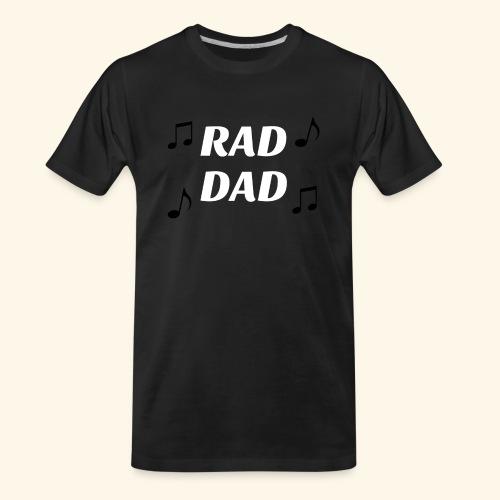RAD DAD - Men's Premium Organic T-Shirt