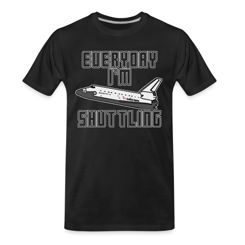 I'm Shuttling - Men's Premium Organic T-Shirt