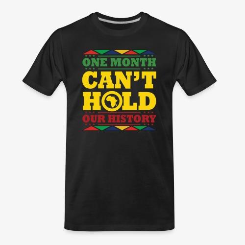 One Month Can't Hold Us - Dashiki Pride - Men's Premium Organic T-Shirt