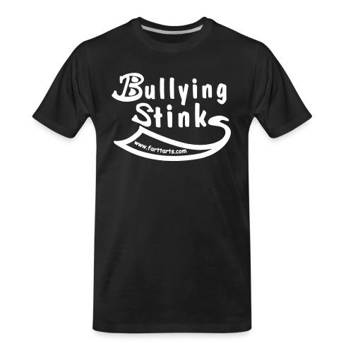 Bullying Stinks! - Men's Premium Organic T-Shirt