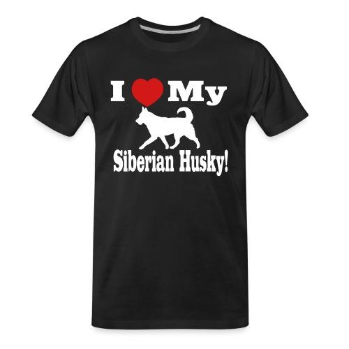 I Love my Siberian Husky - Men's Premium Organic T-Shirt