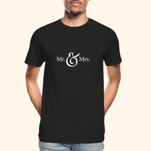 MR.& MRS . TEE SHIRT - Men's Premium Organic T-Shirt