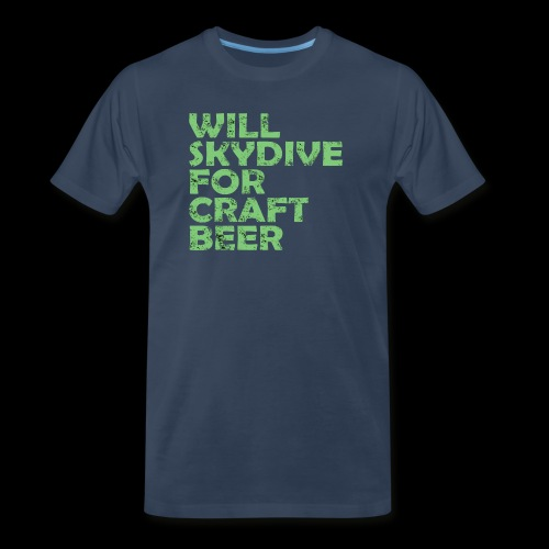 skydive for craft beer - Men's Premium Organic T-Shirt