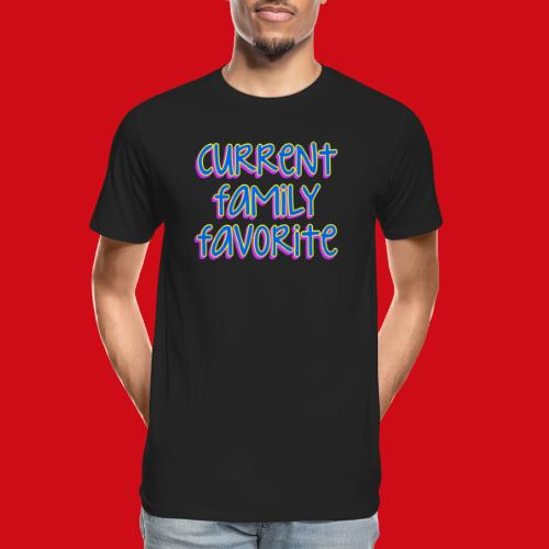 Current Family Favorite - Men's Premium Organic T-Shirt