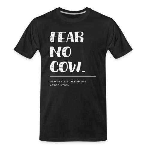Fear no cow. - Men's Premium Organic T-Shirt