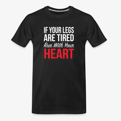 Run With Your Heart - Men's Premium Organic T-Shirt