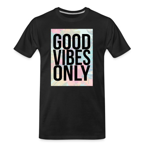 good vibes only tropical - Men's Premium Organic T-Shirt