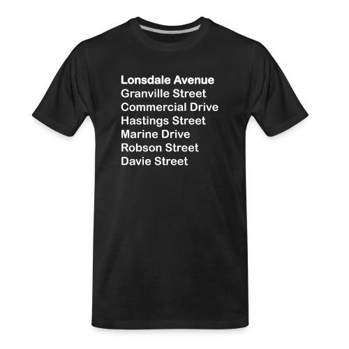 Street Names White Text - Men's Premium Organic T-Shirt