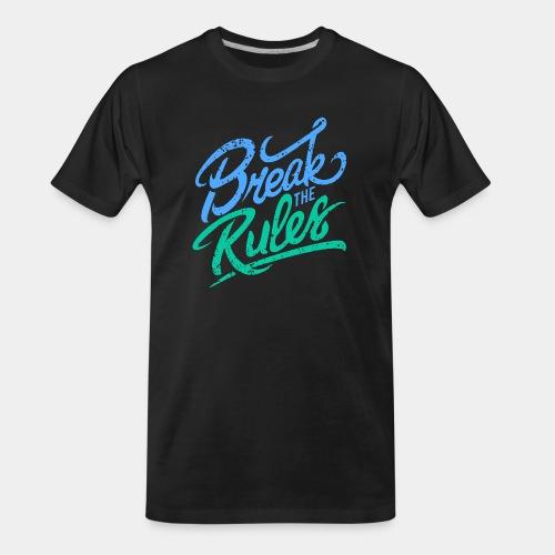 break rules - Men's Premium Organic T-Shirt