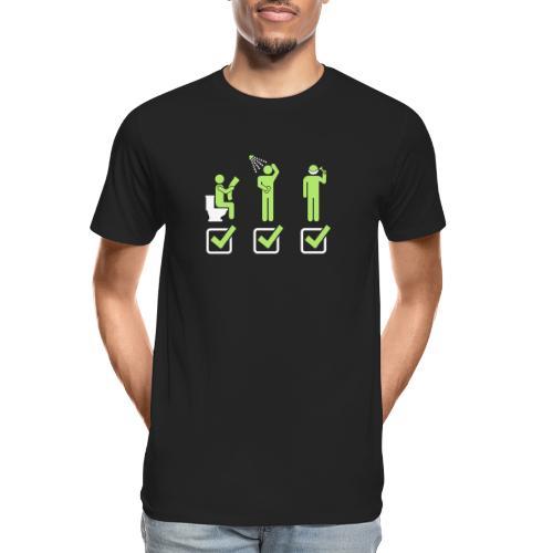 Shit Shower Shave - Men's Premium Organic T-Shirt