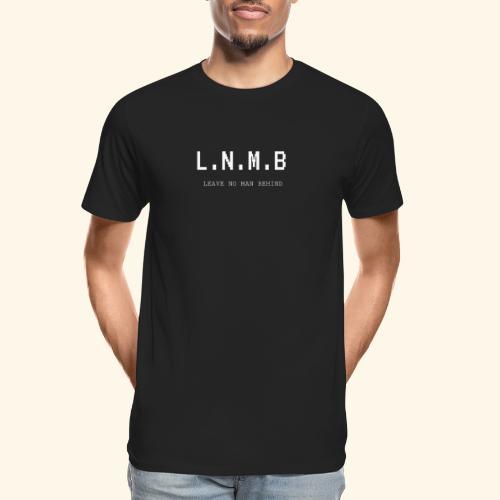 LEAVE NO MAN BEHIND - Men's Premium Organic T-Shirt