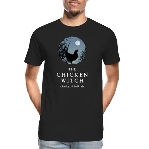 The Chicken Witch - Men's Premium Organic T-Shirt