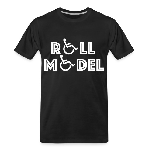 Every wheelchair users is a Roll Model - Men's Premium Organic T-Shirt