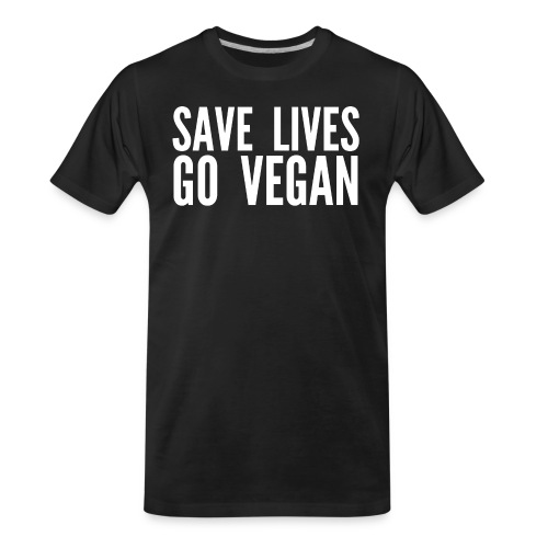 SAVE LIVES GO VEGAN - Men's Premium Organic T-Shirt