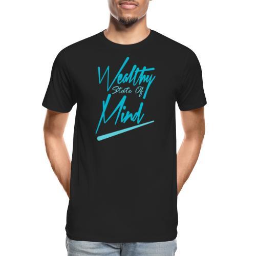 Wealthy state of mind - Men's Premium Organic T-Shirt