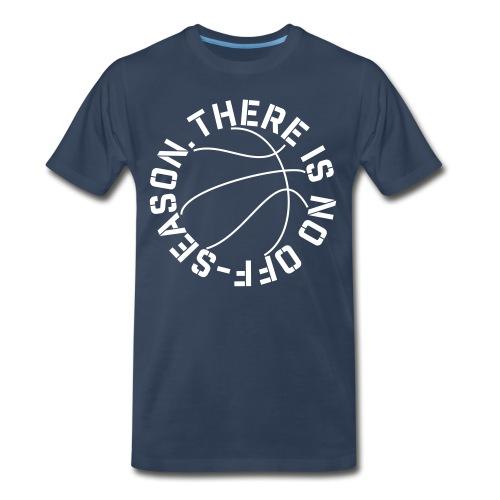 Basketball No Off Season - Men's Premium Organic T-Shirt
