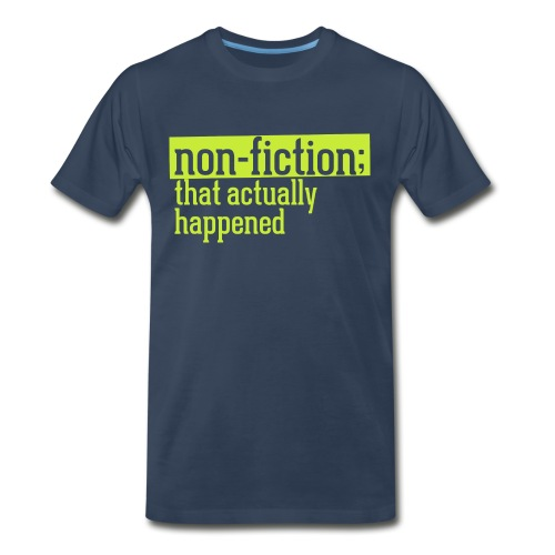 non fiction.png - Men's Premium Organic T-Shirt