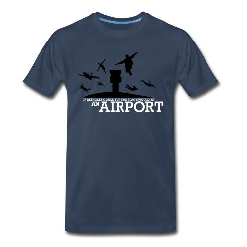 If Assholes Could Fly - Men's Premium Organic T-Shirt