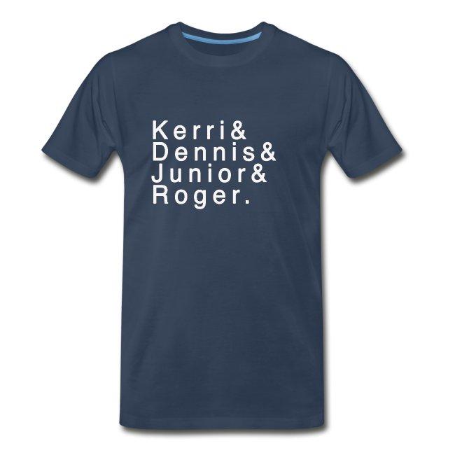 Kerri - Dennis - Junior - Roger.
