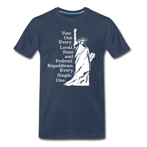 Vote Out Republicans Statue of Liberty - Men's Premium Organic T-Shirt