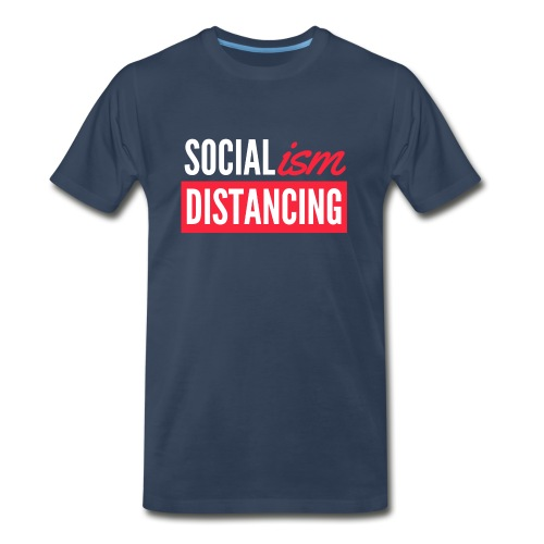 SOCIALism DISTANCING - Men's Premium Organic T-Shirt