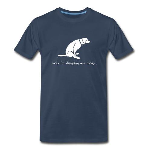 Dragging Ass - Men's Premium Organic T-Shirt
