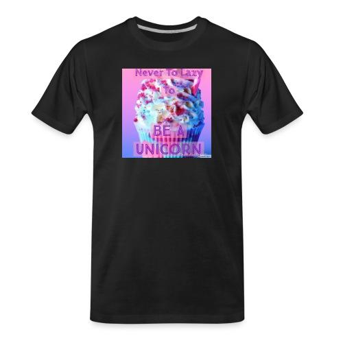 Never To Lazy To Be A Unicorn - Men's Premium Organic T-Shirt