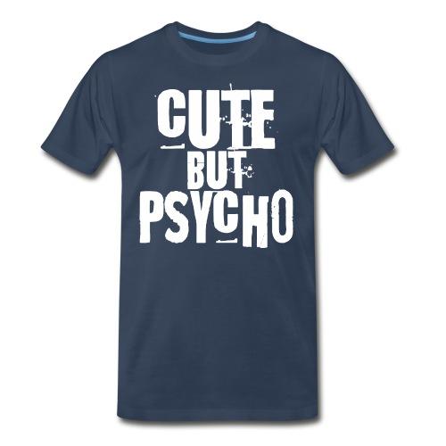 cute but psycho - Men's Premium Organic T-Shirt