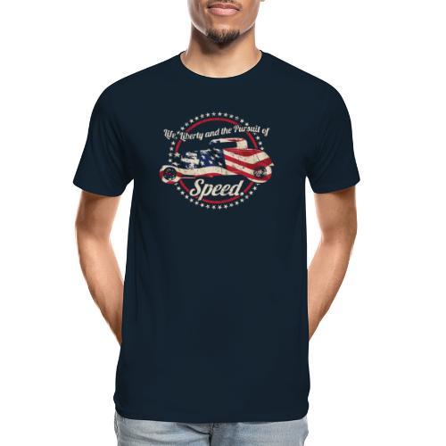 Life, Liberty and the Pursuit of Speed USA Hot Rod - Men's Premium Organic T-Shirt