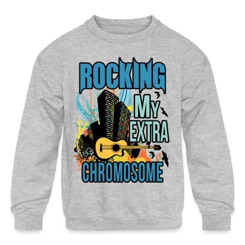 Rocking my extra chromosome - Kids' Crewneck Sweatshirt