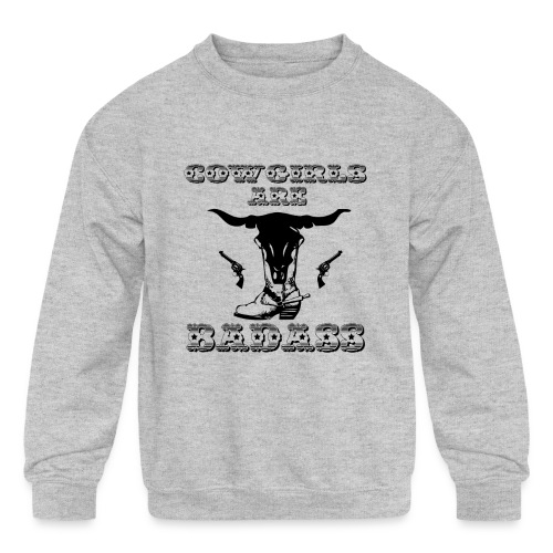 COWGIRLS ARE BADASS - Kids' Crewneck Sweatshirt
