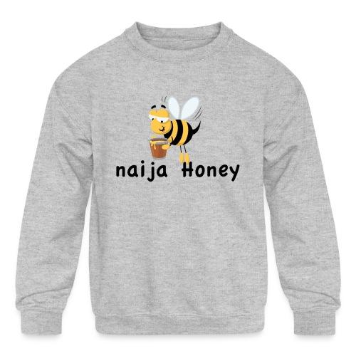 naija honey... - Kids' Crewneck Sweatshirt