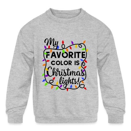 My Favorite Color Is Christmas Lights Design - Kids' Crewneck Sweatshirt