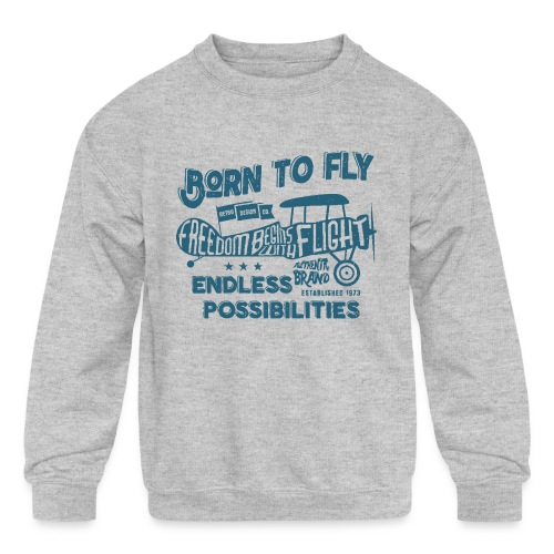 Born To Fly - Kids' Crewneck Sweatshirt