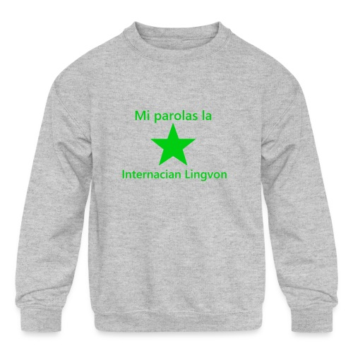 I speak the international language - Kids' Crewneck Sweatshirt