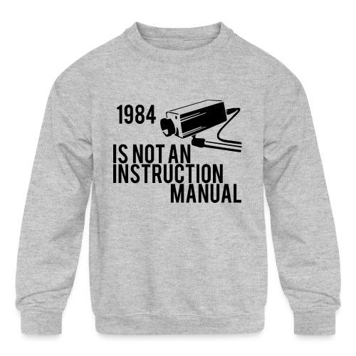 1984 - Kids' Crewneck Sweatshirt