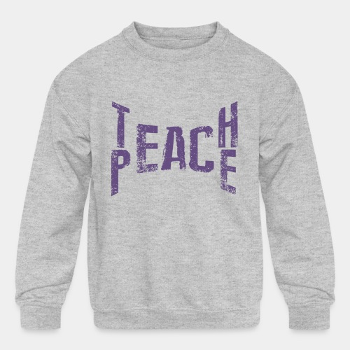 teach peace - Kids' Crewneck Sweatshirt