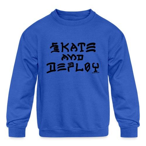 Skate and Deploy - Kids' Crewneck Sweatshirt