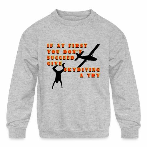 Try Skydiving - Kids' Crewneck Sweatshirt