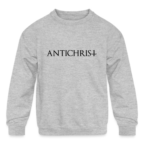 Antichrist - Kids' Crewneck Sweatshirt